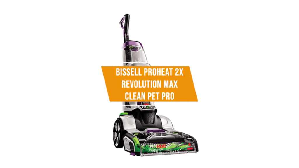 BISSELLProHeat 2X Revolution Max Clean Pet Pro Full-Size Carpet Cleaner