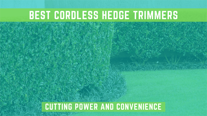 best cordless hedge trimmers featured