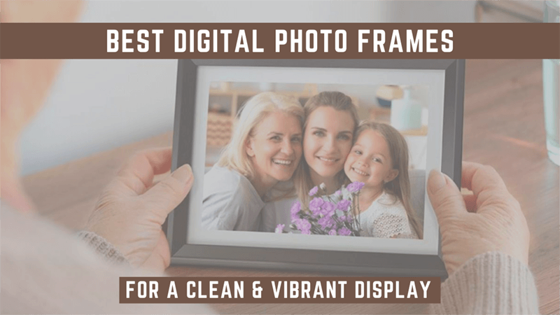 best digital photo frames featured