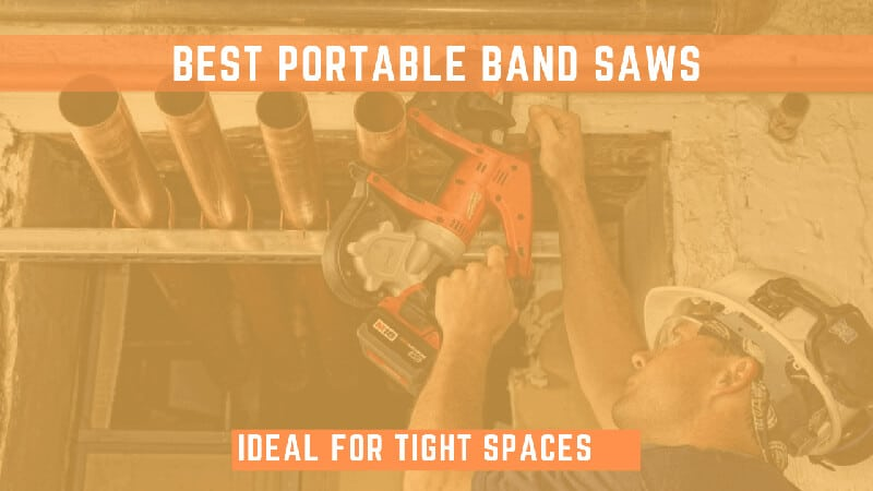 best-portable-band-saws