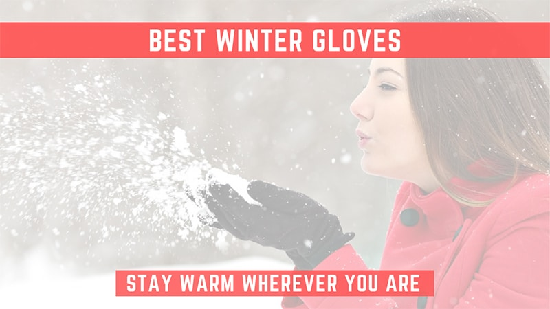 best winter gloves